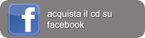 Acquista il cd su facebook