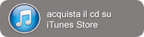Acquista il cd su itunes store